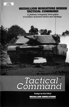 Tactical Command: A Platoon Company Level Game of Modern Armored Tactics and Strategy [Medallion Simulations]
