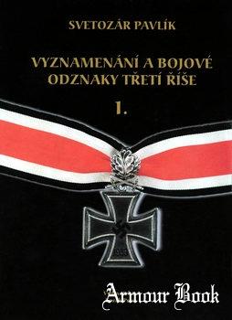 Vyznamenani a Bojove Odznaky Treti Rise I. [Kozak-Press]