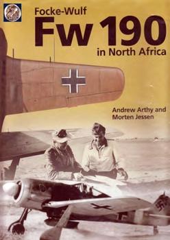 Focke-Wulf Fw 190 in North Africa [Classic Publications]
