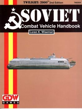 Soviet Combat Vehicle Handbook [Twilight 2000]