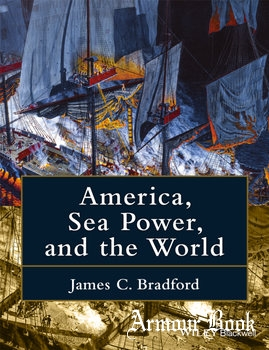 America, Sea Power, and the World [John Wiley & Sons]
