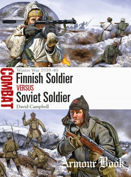 Finnish Soldier vs Soviet Soldier: Winter War 1939-1940 [Osprey Combat 21]