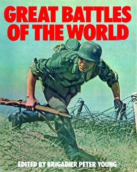 Great Battles Of The World [Bison Books]