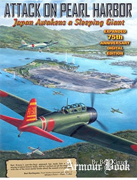 Attack on Pearl Harbor: Japan Awakens a Sleeping Giant [Military Aviation Archives]