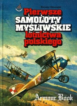Pierwsze Samoloty Mysliwskie Lotnictwa Polskiego [Sigma Not]