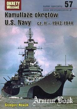 Kamuflaze Okretow U.S. Navy cz.II: 1943-1944 [Okrety Wojenne Numer Specjalny 57]