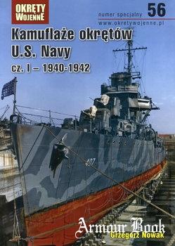 Kamuflaze Okretow U.S. Navy cz.I: 1940-1942 [Okrety Wojenne Numer Specjalny 56]