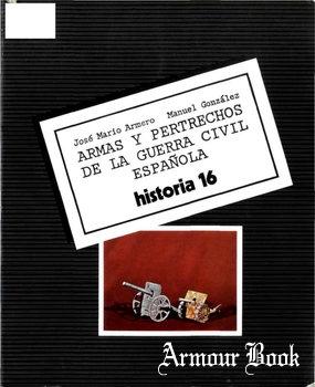 Armas y Pertrechos de La Guerra Civil Espanola