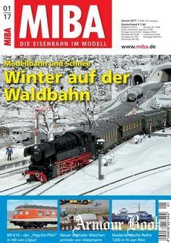 MIBA Die Eisenbahn im Modell 2017-01