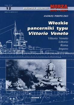 Wloskie Pancerniki typu Vittorio Veneto [Biblioteka Magazinu Morze Statki i Okrety 12]