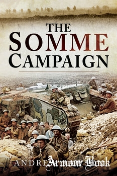 The Somme Campaign [Pen & Sword]