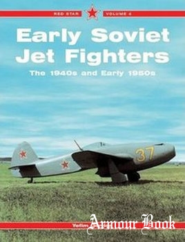 Early Soviet Jet Fighters [Red Star №04]