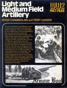 Light and Medium Field Artillery [WW2 Fact Files]