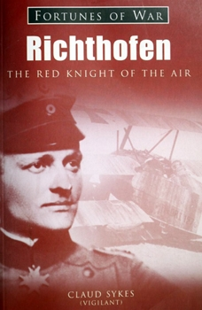 Richthofen: The Red Knight of the Air [Fortunes of War]