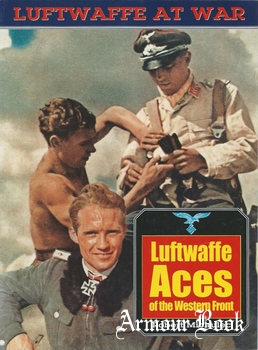 Luftwaffe Aces of the Western Front [Luftwaffe at War 19]