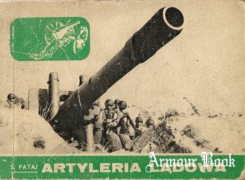 Artyleria Ladowa 1871-1970 [Wydawnictwo Ministerstwa Obrony Narodowej ]