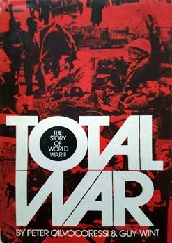 Total War: The Story of World War II [Pantheon Books ]