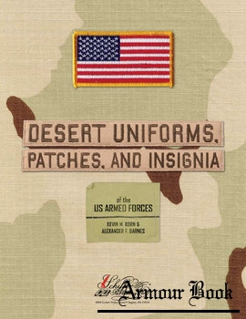 Desert Uniforms, Patches, and Insignia of the US Armed Forces [Schiffer Military History]