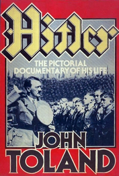 Hitler: The Pictorial Documentary of His Life [Doubleday & Company]