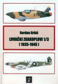 Lovacki Zrakoplovi 1/3: 1935-1945 [Omnes]