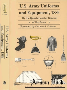 U.S. Army Uniforms and Equipment, 1889 [University of Nebraska Press]