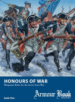 Honours of War: Wargames Rules for the Seven Years' War [Osprey Wargames 11]