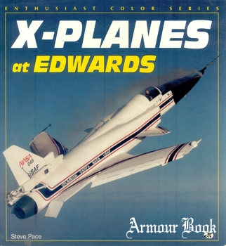 X-Planes at Edwards [Motorbooks International]
