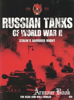 Russian Tanks of World War II: Stalin's Armored Might [MBI Publishing Company]