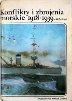 Konflikty i Zbrojenia Morskie 1918-1939 [Wydawnictwo Morskie Gdansk]