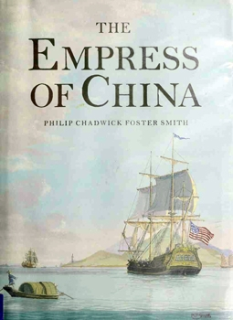 The Empress of China [Philadelphia Maritime Museum]