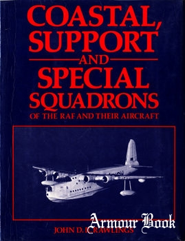 Coastal, Support and Special Squadrons of the RAF and their Aircraft [Jane's Publishing Company]
