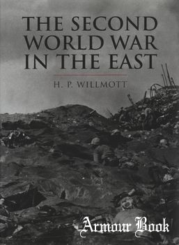 The Second World War in the East [Cassell History of Warfare]