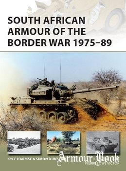South African Armour of the Border War 1975-1989 [Osprey New Vanguard 243]