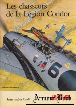 Les Chasseurs de la Legion Condor [Ouest-France]