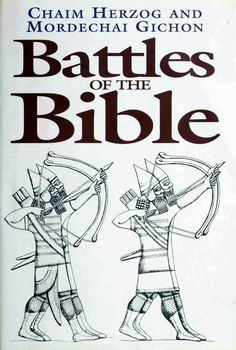 Battles of the Bible [Greenhill Books/Stackpole Books]