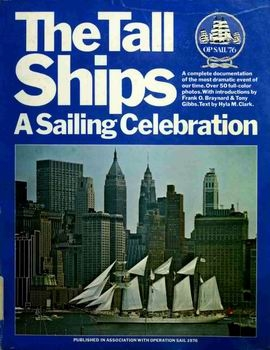 The Tall Ships: A Sailing Celebration [Two Continents]