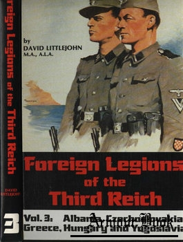 Foreign Legions of the Third Reich Vol.3 [R. James Bender Publishing]
