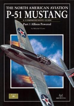 P-51 Mustang (Part 1): Allison Powered [SAM Modelers Datafile №21]