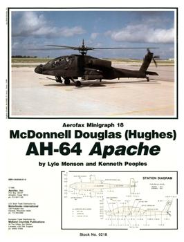 McDonnell Douglas (Hughes) AH-64 Apache [Aerofax Minigraph №18]