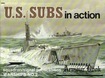 U.S. Subs in Action [Squadron Signal 4002]