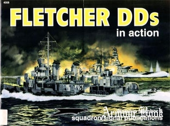 Fletcher DDs in Action [Squadron Signal 4008]