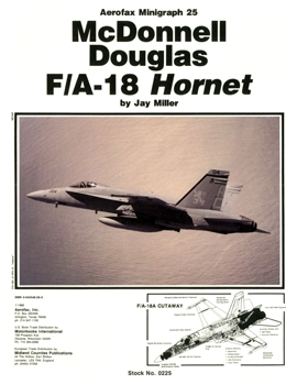 McDonnell Douglas F/A-18 Hornet [Aerofax Minigraph №2]