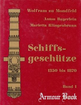 Schiffsgeschutze 1350 bis 1870 Band I [Koehler Verlagsgesellschaft GmbH]