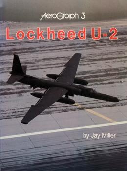 Lockheed U-2 [Aerofax Aerograph №3]