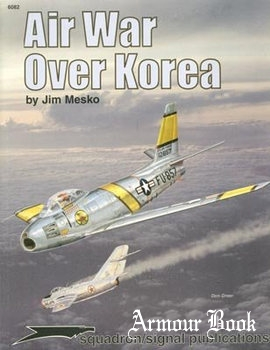 Air War over Korea [Squadron Signal 6082]