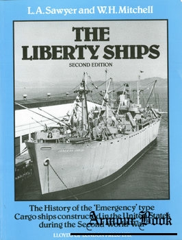The Liberty Ships [Lloyd's of London Press Ltd]
