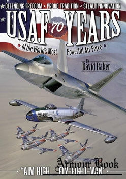 USAF: 70 Years of the Worlds's Most Powerful Air Force [Mortons Media Group]