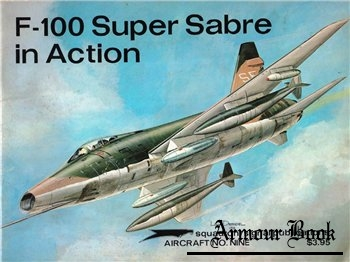 F-100 Super Sabre in Action [Squadron Signal 1009]