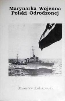 Marynarka Wojenna Polski Odrodzonej, 1918-1939 Tom 1 [Futura Graphic]