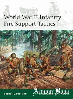 World War II Infantry Fire Support Tactics [Osprey Elite 214]
